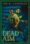 Dead_Aim_by_Joe_R_Lansdale_Trade_Cover