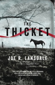 the-thicket-by-joe-r-lansdale